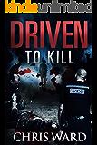 Driven To KILL (DI Karen Foster Book 3)
