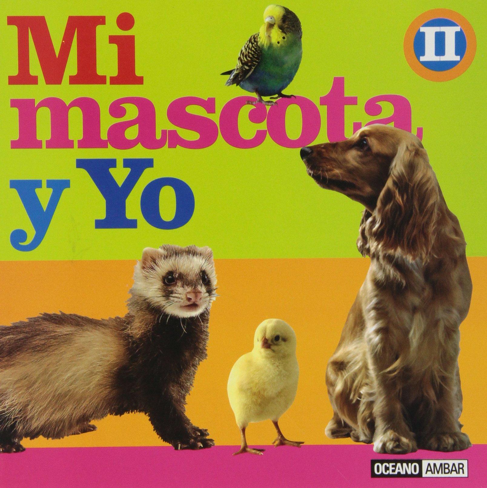 Download Mi mascota y yo/ My pet and I (Manuales Junior) (Spanish Edition) pdf epub