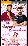 The Cupcake Conundrum: A Williamsville Inn Story (The Williamsville Inn Series Book 4)