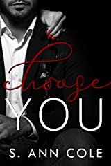 Choose You (The Billionaire Brothers Series Book 3) Kindle Edition