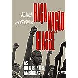 Raça, nação, classe: As identidades ambíguas