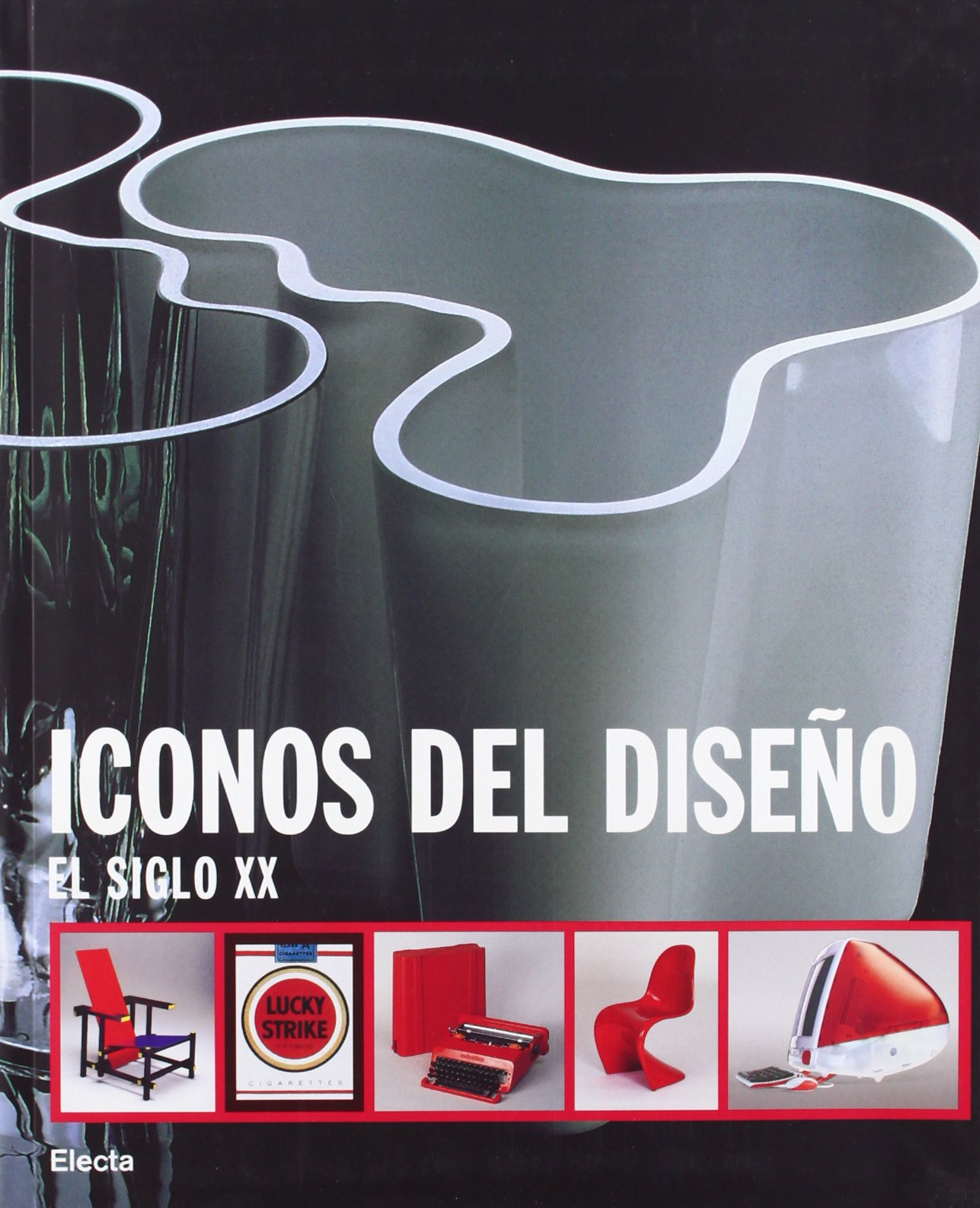 Read Online Iconos del Diseno/ Icons of Design: El Siglo XX/ The 20th Century (Spanish Edition) pdf epub