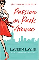 Passion On Park Avenue: A Sassy New Rom-com From