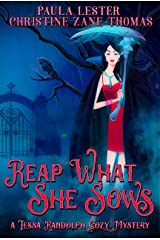 Reap What She Sows (A Tessa Randolph Cozy Mystery: Book 3) Kindle Edition