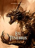 Ex Tenebris (Nocturnia Vol. 1)