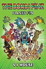 The Bondi Finz: Planet Fin Paperback