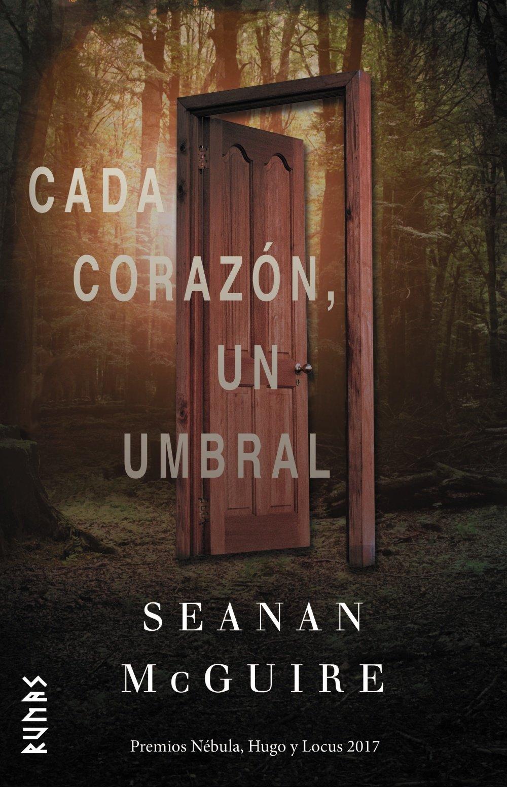 Cada corazón, un umbral (Runas) Tapa dura – 28 jun 2018 Seanan McGuire María Pilar San Román Alianza Editorial 8491812008