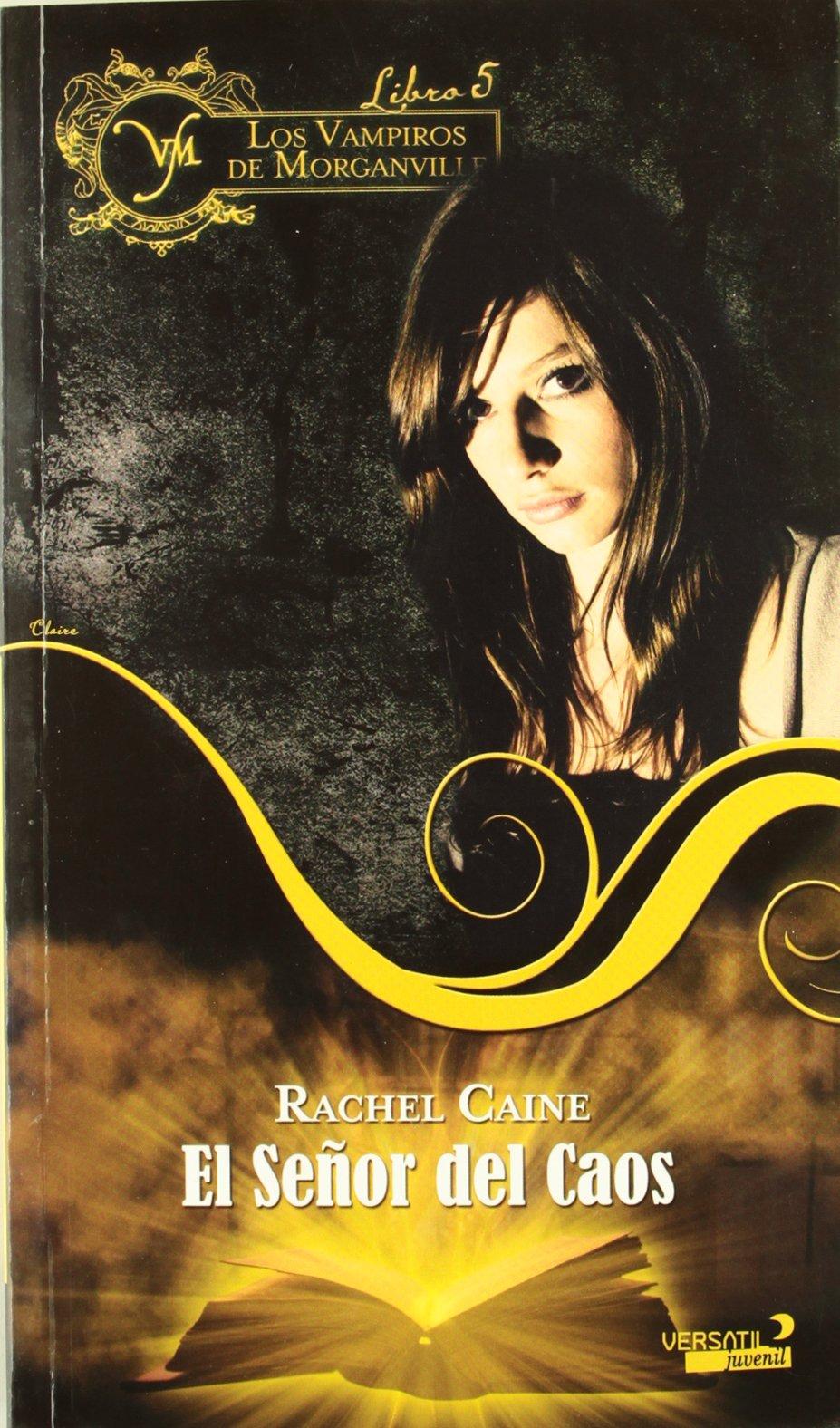 Los Vampiros de Morganville: Vampiros De Morganville 5, Los - Fantasia Juvenil Versatil: Amazon.es: Rachel Caine, Patricia Sánchez Maneiro: Libros