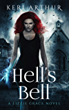 Hell's Bell (A Lizzie Grace Novel Book 2)