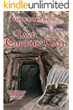 Last Curtain Call (Threads of Courage Book 2)