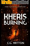 Kheris Burning (Thieves' Guild Origins: LC Book One)