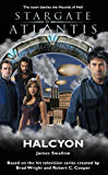 STARGATE ATLANTIS: Halcyon (English Edition)