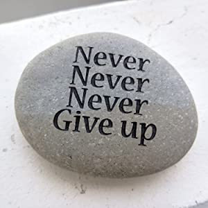 Garden Age Supply Never Never Never Give up Engraved Quotes Stones Inspirational Sandblast Stone, Perfect Gorgeous Unique Gift Ideas, Natural Beach Pebble Rock