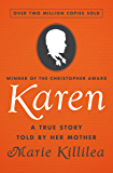 Karen: A True Story Told by Her Mother
