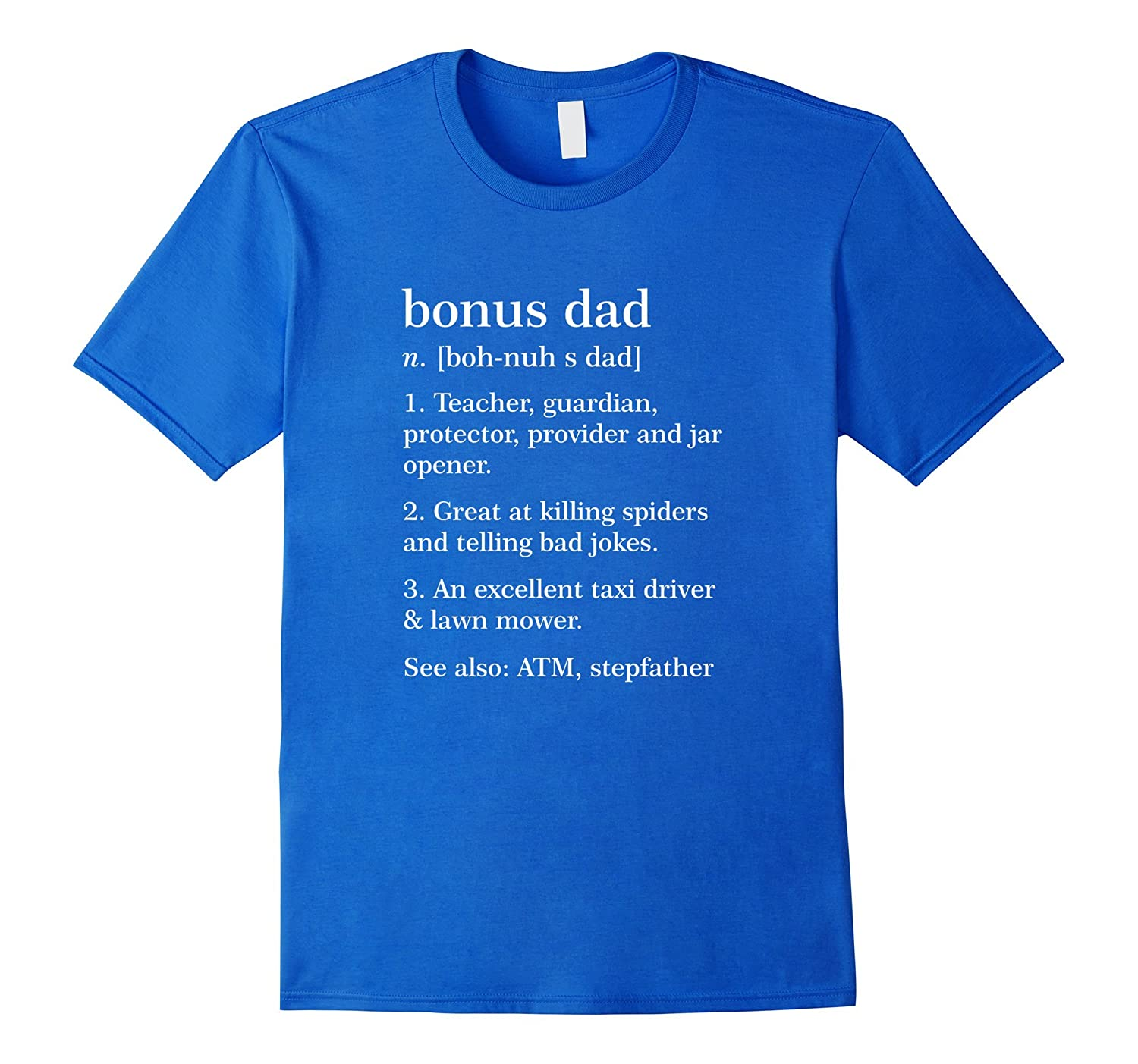 Mens Bonus Dad Definition T-Shirt Funny Meaning Step Father Gift
