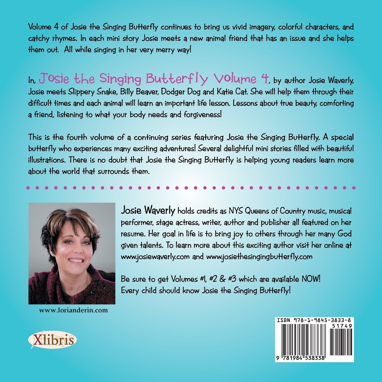 Josie the Singing Butterfly: Volume 4 / Adventures #15-18