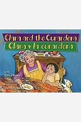 Clara and the Curandera / Clara y la curandera (Piñata Books) Kindle Edition