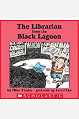 The Librarian From The Black Lagoon (Black Lagoon Picture Books) Kindle Edition