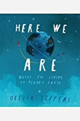 Here We Are: Notes for Living on Planet Earth Kindle Edition
