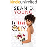 In Name Only (The Love Connection Book 1)