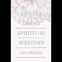 Twelve Great Spiritual Writers (English Edition)