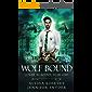 Wolf Bound (Lunar Academy, Year One Book 3) (English Edition)