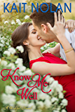 Know Me Well: A Small Town Southern Romance (Wishful Romance Book 3)