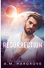 Resurrection (The Guardians of Vesturon Book 2) Kindle Edition