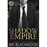 Shadow Empire: A Dark Billionaire Romance (Broken Cross Book 4)