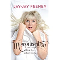 Misconception: A true story of life, love and infertility