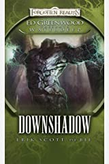 Downshadow: Ed Greenwood Presents: Waterdeep (The Shadowbane Series Book 1) Kindle Edition