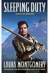 Sleeping Duty (Waking Late Book 1) Kindle Edition