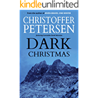 Dark Christmas: A short story of Christmas and contamination in the Arctic (Arctic Shorts Book 13)