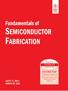 Fundamentals of semiconductor fabrication gary s may simon m sze fundamentals of semiconductor fabrication fandeluxe Images