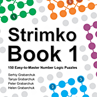 Strimko Book 1: 150 Easy-to-Master Number Logic Puzzles (English Edition)