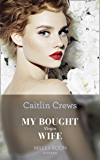 My Bought Virgin Wife (Mills & Boon Modern) (Conveniently Wed!, Book 13) (English Edition)