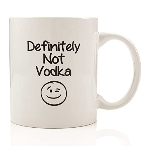 Definitely Not Vodka Funny Coffee Mug 11 Oz