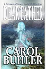 Dear Father (The Lillith Chronicles Book 9) Kindle Edition
