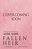 Fallen Heir: A Novel (The Royals Book 4)