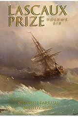 The Lascaux Prize Vol 6 Kindle Edition