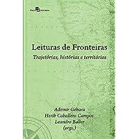 Leituras de Fronteiras: Trajetórias, Histórias e Territórios