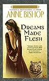 Dreams Made Flesh (Black Jewels)