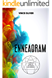 Enneagram. A Complete Guide to the Search for Harmony: Understand Yourself to Better Understand Others