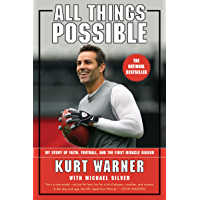 All Things Possible: My Story of Faith, Football, and the First Miracle Season (English Edition)