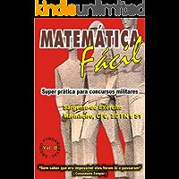 MATEMÁTICA FÁCIL-SUPER PRÁTICA PARA CONCURSOS MILITARES-SAG.DO EXÉRCITO,MARINHEIRO,CFC,SD FN E S1-ENS.FUNDAMENTAL-VOL.II: MATEMÁTICA FÁCIL-SUPER PRÁTICA ... FUNDAMENTAL-VOLUME-II Livro 2)