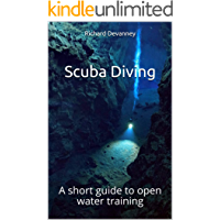 Scuba Diving: A short guide to open water training