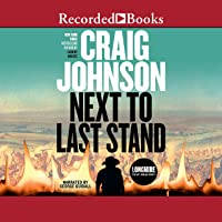 Next to Last Stand: Walt Longmire Mysteries, Book 16