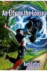 An Elfy on the Loose Kindle Edition