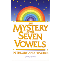 The Mystery of the Seven Vowels: In Theory and Practice (English Edition)