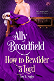 How to Bewilder a Lord